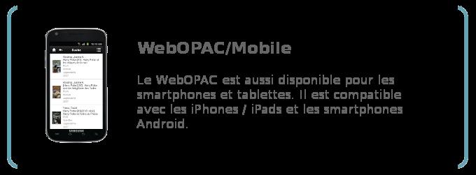 WebOPAC Mobile: le WebOPAC pour les smartphones et les tablettes